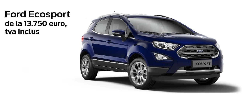 Ford Ecosport de la 13.750 euro , TVA inclus, prin programul Rabla